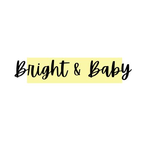Bright & Baby